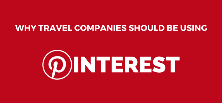 Pinterest for Travel Companies