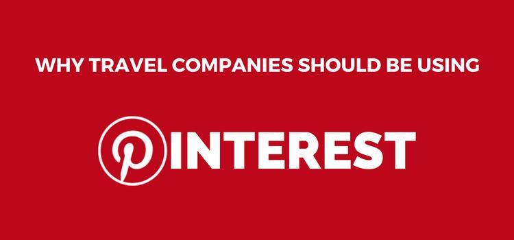 Pinterest for Travel Companies